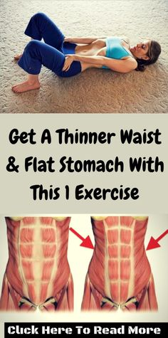 Get A Thinner Waist & Flat Stomach With This 1 Exercise