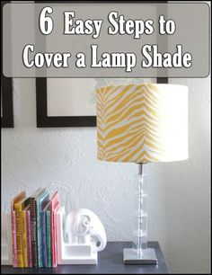 6 Easy Steps to Cover a Lamp Shade from OverTheBigMoon.Com!