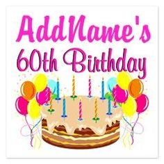 Fun and festive personalized Happy 60th birthday Tees and gifts from www.cafepress.com/jlporiginals ##60thbirthday #Happy60th #60yearsold #60thbirthdaygift #60thparty #turning60