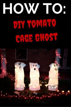 DIY tomato cage ghosts for Halloween