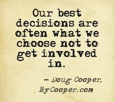 Quote on avoiding drama by Doug Cooper, author of Outside In | best stuff