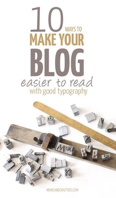 Blogging Tips | How to Blog | 10 Tips for making your blog easier to read by using correct typography. These rules are simple to follow and will keep your readers on your blog longer - and coming back! From my blogging tips series on blog design