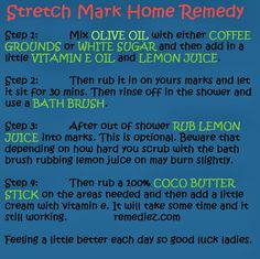 Stretch Mark Remedy DIY. This does work just never tried the lemon juice after.