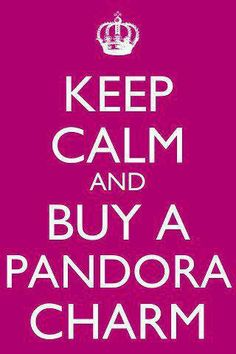 Keep calm and buy a Pandora charm! cheap!!! $12.99 pandora are on sale!!!!!!! www.pandoratoyou.com