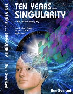 We could get to the Singularity in ten years