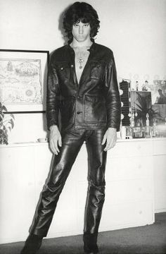 Jim Morrison-my first crush...in leather.