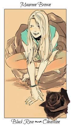 More flower cards from Cassandra Jean's deck: Maureen, queen of the vampires.
