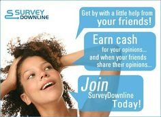 Survey Downline, Take Paid Surveys online and get paid cash for surveys with No Membership Fee.