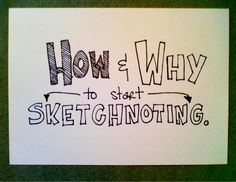 HOW and WHY to start sketchnoting!