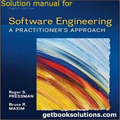 Download Software Engineering A Practitioners Approach 8th solutions pdf, solution manual Software Engineering A Practitioners Approach 8th pdf