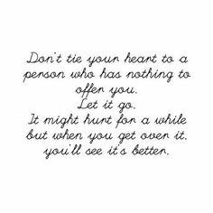 Don't tie your heart