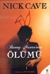 Bunny Munro'nun Ölümü - Nick Cave