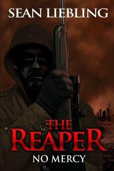 The Reaper: No Mercy: No Mercy (Volume 1)