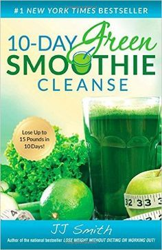 Download 10 day green smoothie cleanse by jj smith pdf ebook download 10 day green smoothie cleanse by jj smith pdf ebook epub fandeluxe PDF