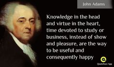John Adams Quotes, Insight, Knowledge, Politics, Apps, Wisdom, Passion, Play, Store