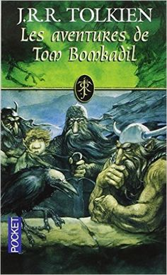 Amazon.fr - Les Aventures de Tom Bombadil - J. R. R. Tolkien, Dashiell Hedayat - Livres