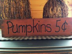 Cute Hand Painted Wood Pumpkin Primitive Sign! This would look great with all of my fall decor. #Etsy #Pumpkins #Halloween