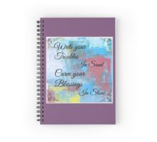CARVE YOUR BLESSINGS IN STONE Spiral Notebook