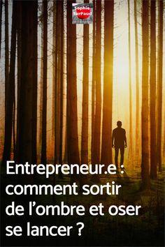 Entrepreneur.e : comment sortir de l'ombre et oser se lancer ? Social Entrepreneurship, Groupes, Mindset, Marketing, Business, Focus Group, Time Management, Entrepreneurship, Going Out