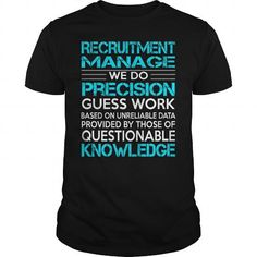 Awesome Tee For Recruitment ManageRecruitment Manage T-Shirts, Hoodies, Sweatshirts, Tee Shirts (22.99$ ==> Shopping Now!)