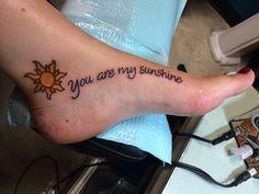 "My ""you are my sunshine"" tattoo. Done at Good Mojo Tattoo in Beverly MA. Sun Tattoos, Name Tattoos, Small Tattoos, Cool Tattoos, Mom Daughter Tattoos, Tattoos For Daughters, Tattoo You, Tattoo Quotes, Tangled Tattoo"