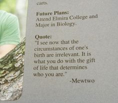 A Senior Yearbook quote. Go Mewtwo!
