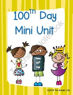 100th Day Mini-Unit (Math, Writing, & Science): Kindergarten or First Grade from TheKinderLife on TeachersNotebook.com -  (27 pages)  - Celebrate the 100th day of school with this mini-unit of writing, reading, math, and science activities!