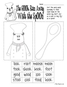 /oo/ sort - cooks and spoons (Sort and then divide the class into cooks and spoons. Have two anchor charts and have them come up with as many words as they can