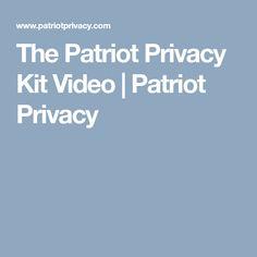 The Patriot Privacy Kit Video | Patriot Privacy