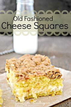 Old Fashioned Cheese Squares Recipe