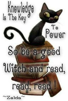 """Witch Library:  """"Knowledge is the Key to Power. So be a good #Witch, and read, read, read.""""  ---Zelda."""