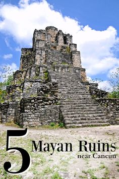 5 Mayan Ruins Near Cancun - find out what you can see within a drive on your vacation