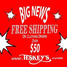 FREE!! Free Shipping on clothing orders over $50! Check us out!  FREE!FREE! FREE!!!