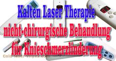 Kalten Laser Therapie - nicht-chirurgische Behandlung für Knieschmerzlinderung http://www.low-level-laser-therapy-vityas.com/Kalten_Laser_Therapie-nicht-chirurgische_Behandlung.html #Kalten_Laser_Therapie #Behandlung #Knieschmerzlinderung