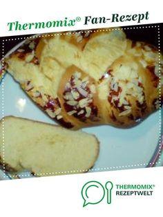 Hefezopf , so muss er sein von rina66. Ein Thermomix ® Rezept aus der Kategorie Backen süß auf www.rezeptwelt.de, der Thermomix ® Community.
