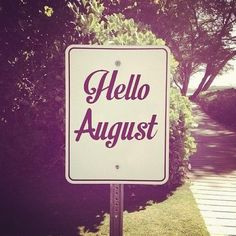 Hello August   We Heart It