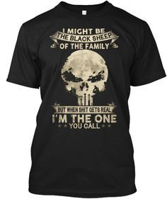 Discover The Black Sheep Punisher T T-Shirt from Family's Store, a custom product made just for you by Teespring. - I Might Be The Black Sheep Of The Family But. Cool Shirts, Funny Shirts, Tee Shirts, Grunt Style Shirts, Punisher T Shirt, Warriors Shirt, Tactical Clothing, Warrior Quotes, Badass Quotes
