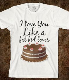 #Skreened                 #love                     #Love #(funny) #T-shirt   I Love You (funny) T-shirt                                                    http://www.seapai.com/product.aspx?PID=653844