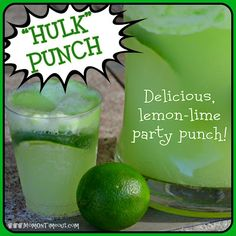 Lemon-Lime (HULK) Party Punch Recipe... Cud call this cactus punch for a cowboy birthday Might have to make this for Landon's AVENGER's Birthday Party.
