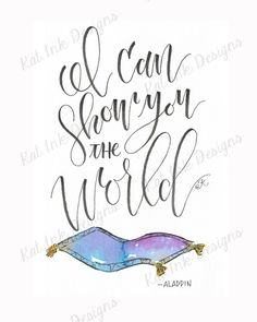 Aladdin A Whole New World Original Watercolor Hand Lettered Quote Frases Aladdin, Aladdin Quotes, Aladdin Art, Disney Quotes, Watercolor Hand Lettering, Watercolor Quote, Hand Lettering Quotes, Aladdin Tattoo, Disney Girls Room