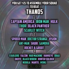 Scarlet Witch, Spider-Man, Dr. Strange, Star-Lord, Black Widow, Winter Soldier, Okoye. Pretty solid team, huh?