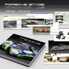 """""""PORSCHE 917-021 THE FABULOUSSTORY"""""""