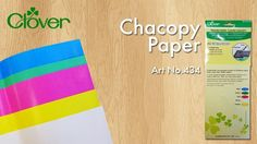 Clover Tool School about our Chacopy Tracing Paper!