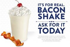 Jack in the Box promoted a bacon-flavored milkshake in conjunction with its new BLT Chesseburger. The shake is made with vanilla ice cream and bacon flavored syrup and topped with whipped cream and a maraschino cherry.