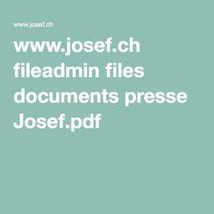 www.josef.ch fileadmin files documents presse Josef.pdf
