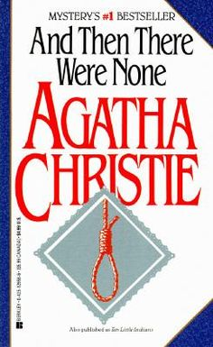 an analysis of agatha christies book and then they were none Pertinent quotes from and then there were none agatha christie they wanted injections before they had teeth pulled.