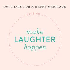 Hints for a Happy Marriage: Making Laughter Happen - Southern Weddings Marriage Words, Marriage Advice Quotes, Marriage Relationship, Marriage Tips, Happy Marriage, Love And Marriage, Relationships, Advice For Newlyweds, Newlywed Advice