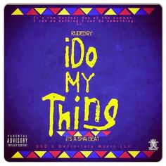 Misfit Tunes: AUDIO :: iDO MY THING BY RUDEBOY