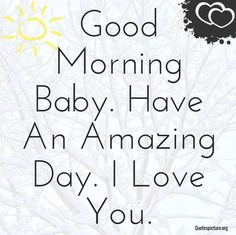 Simpal cute love quotes, love picture quotes, love quotes for him, ro Romantic Morning Quotes, Flirty Good Morning Quotes, Good Morning Romantic, Good Morning My Love, Morning Greetings Quotes, Good Morning Messages, Romantic Sayings, Cute Love Quotes, Love Picture Quotes