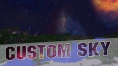 Minecraft 1.8 - Custom Sky Resource Pack! (Space Sky Texture Pack Minecr...